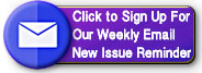 Subscribe To Our Weekly Email New Issue Reminder